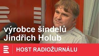 Jindřich Holub: Jak se dělají šindele? Především se musí vybrat kvalitní dřevo