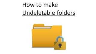 How to create Undeletable folders with cmd in windows, best way to protect folders