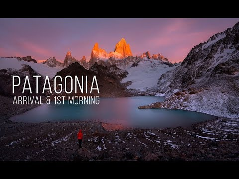 Patagonia -  Arrival & 1st Morning in El Chalten