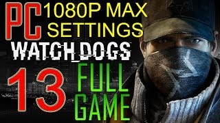 """Watch Dogs Walkthrough Part 13 PC Gameplay lets play """"Watch Dogs Walkthrough"""" - No Commentary"""