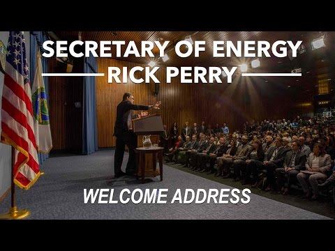 U.S. Secretary of Energy Rick Perry Welcome Address