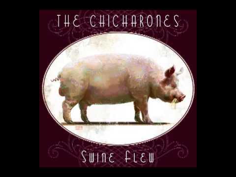 The Chicharones - Burn It Down