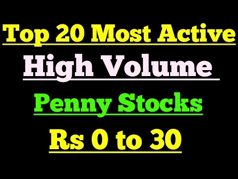 Top 20 most active high volumes penny stocks ,20 best undervalued stocks for 2019 years