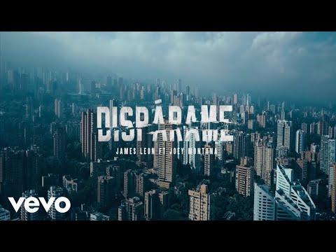 James Leon - Dispárame (feat. Joey Montana) [Video Oficial]
