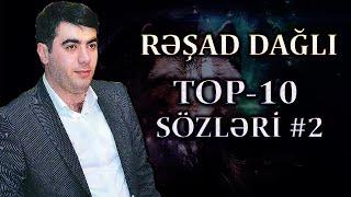 Resad Dagli - Tarixe Damga Vuran Top-10 Sozleri #2