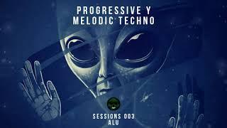 Melodic techno and Progressive ALU DJ Sessions 003   Sad ambient, nostalgic, etc.  Argentina