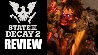 State of Decay 2 Review - The Final Verdict