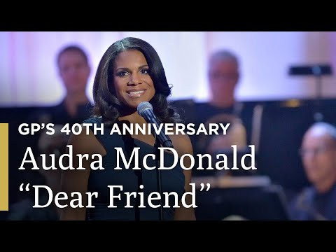 "Audra McDonald Sings ""Dear Friend"" 