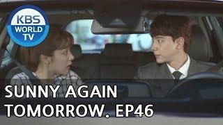 Sunny Again Tomorrow | 내일도 맑음 - Ep.46 [SUB : ENG,CHN,IND / 2018.07.17]