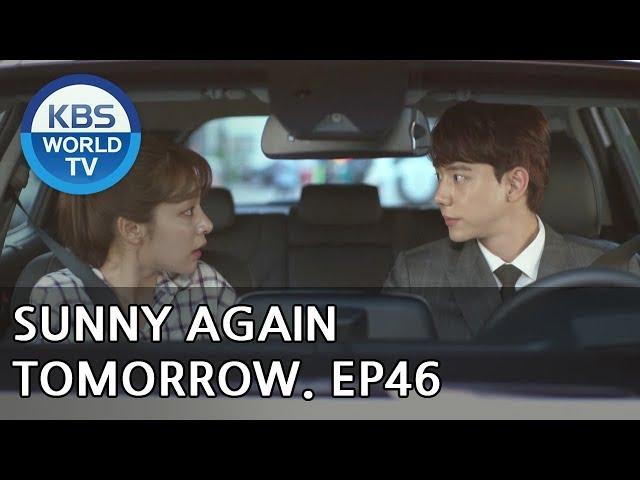 Sunny Again Tomorrow   내일도 맑음 - Ep.46 [SUB : ENG,CHN,IND / 2018.07.17]