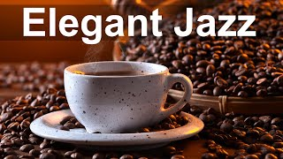 Exquisite Mood Smooth Jazz - Relax Elegant Jazz Music for Coffee Break