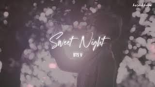 Download lagu BTS V — Sweet Night【3D audio】