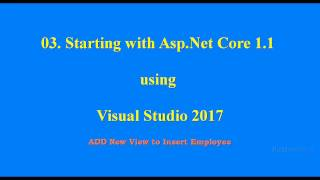03 Starting With Asp Net Core 1 1 Insert Employee With client side validation