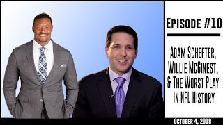 The Pat McAfee Show Episode 10: Adam Schefter, Willie McGinest, & The Worst Play In NFL History