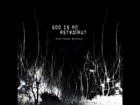God Is An Astronaut - Far From Refuge ( Full Album )
