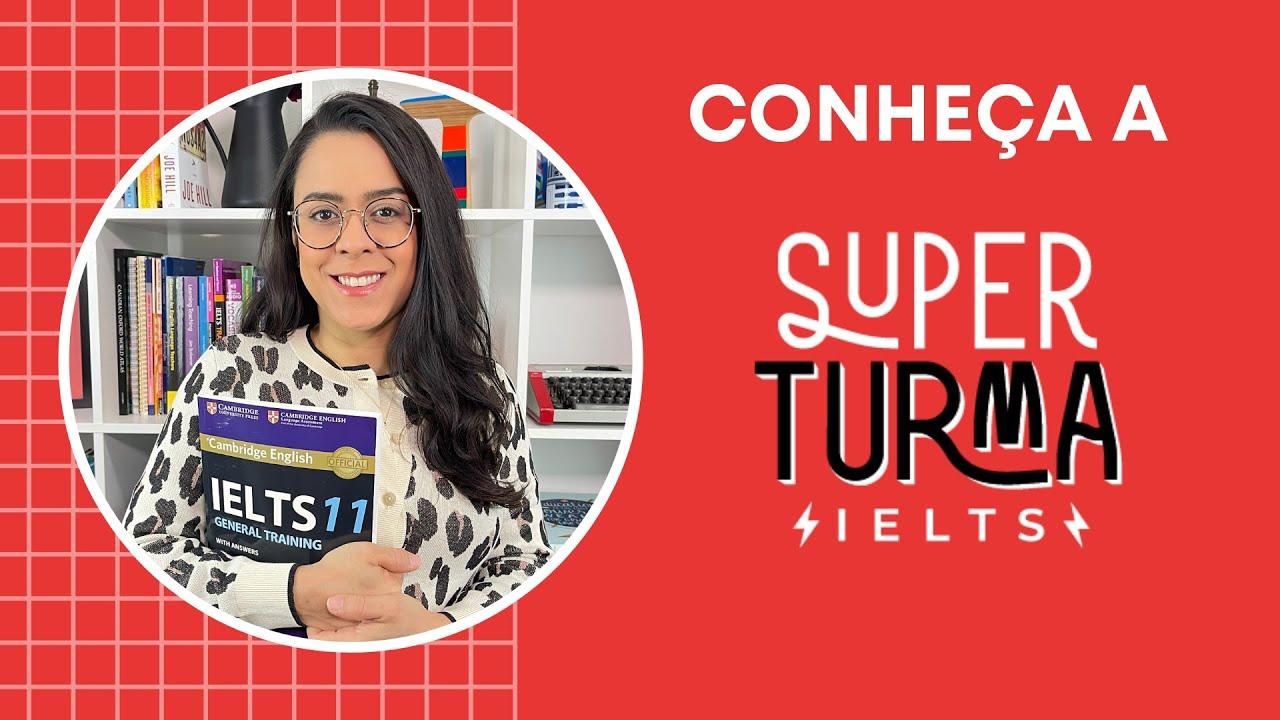 A Super Turma IELTS