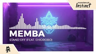 MEMBA - Stand Off (feat. Ehiorobo) [Monstercat Release]