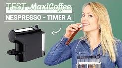MACHINES A CAPSULES Nespresso - TIMER A - AAA | Machine à capsule | Le Test MaxiCoffee