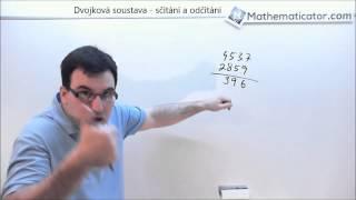 Dvojková soustava - sčítání a odčítání