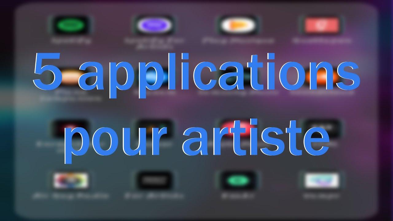 5 applications pour artiste