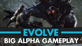 Evolve | Big Alpha Gameplay | PC Max Settings