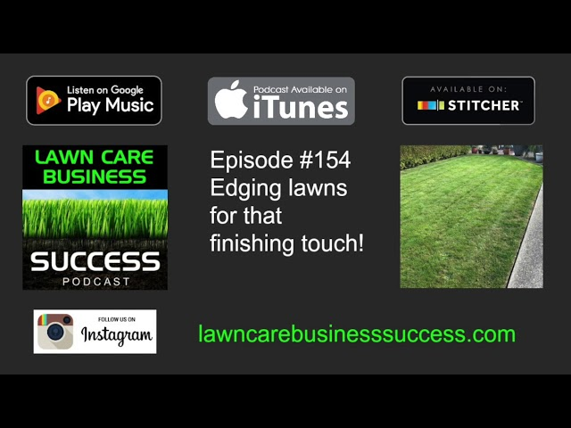 Episode #152 Edging lawns for that finishing touch (podcast audio)