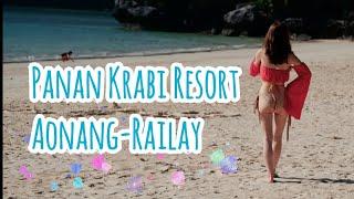 Vlog:Panan Krabi Resort-ปาหนัน กระบี่ รีสอร์ต | Railay | Aonang