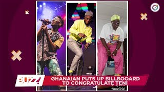 Ghanaian puts up billboard to congratulate Nigerian singer Teni !Daily Buzz !