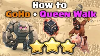 How to GoHo + Archer Queen Walk at TH9 - Clash of Clans | 3 Star War Attack Strategy for TH9