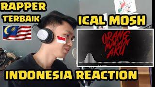 Download RAPPER MALAYSIA TERBAIK !!! ICAL MOSH - ORANG MACAM AKU - REAKSI ORANG INDONESIA
