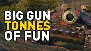 World of Tanks || BIG GUN TONNES OF FUN