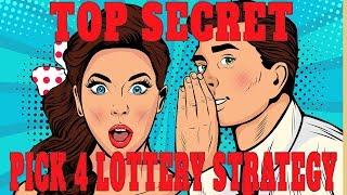 Secret Pick 4 Lottery Strategy For July 2019