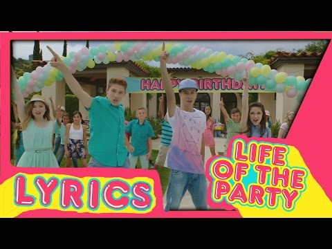 KIDZ BOP Kids Life of the party | LYRICS
