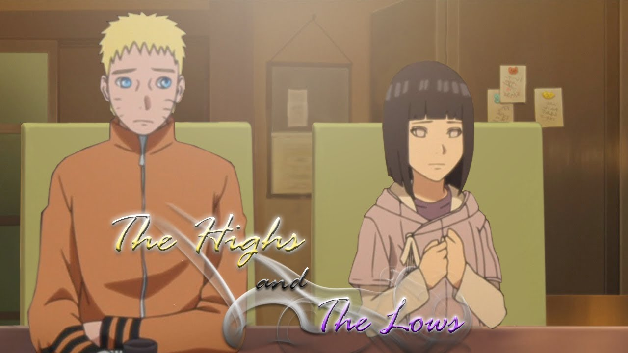 Naruhina Boruto The Highs And The Lows Youtube