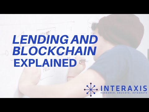 How are Lending and Blockchain Connected? | Interaxis.io