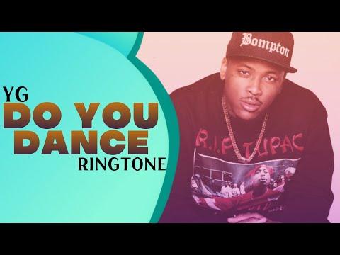YG : Do you Dance Instrumatal Remix Ringtone 2019 | Download Now | Royal Media