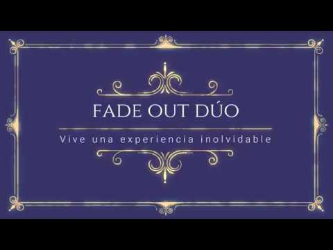 Fade Out Dúo