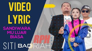 Cover images Siti Badriah - Sandiwaramu Luar Biasa (feat. RPH & Donall) (Official Video Lyrics NAGASWARA) #lirik