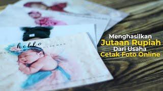 Download Cara Menghasilkan Jutaan Rupiah dari Usaha Cetak Foto Online
