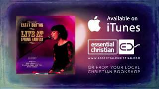 Cathy Burton Live at Spring Harvest – When I Survey