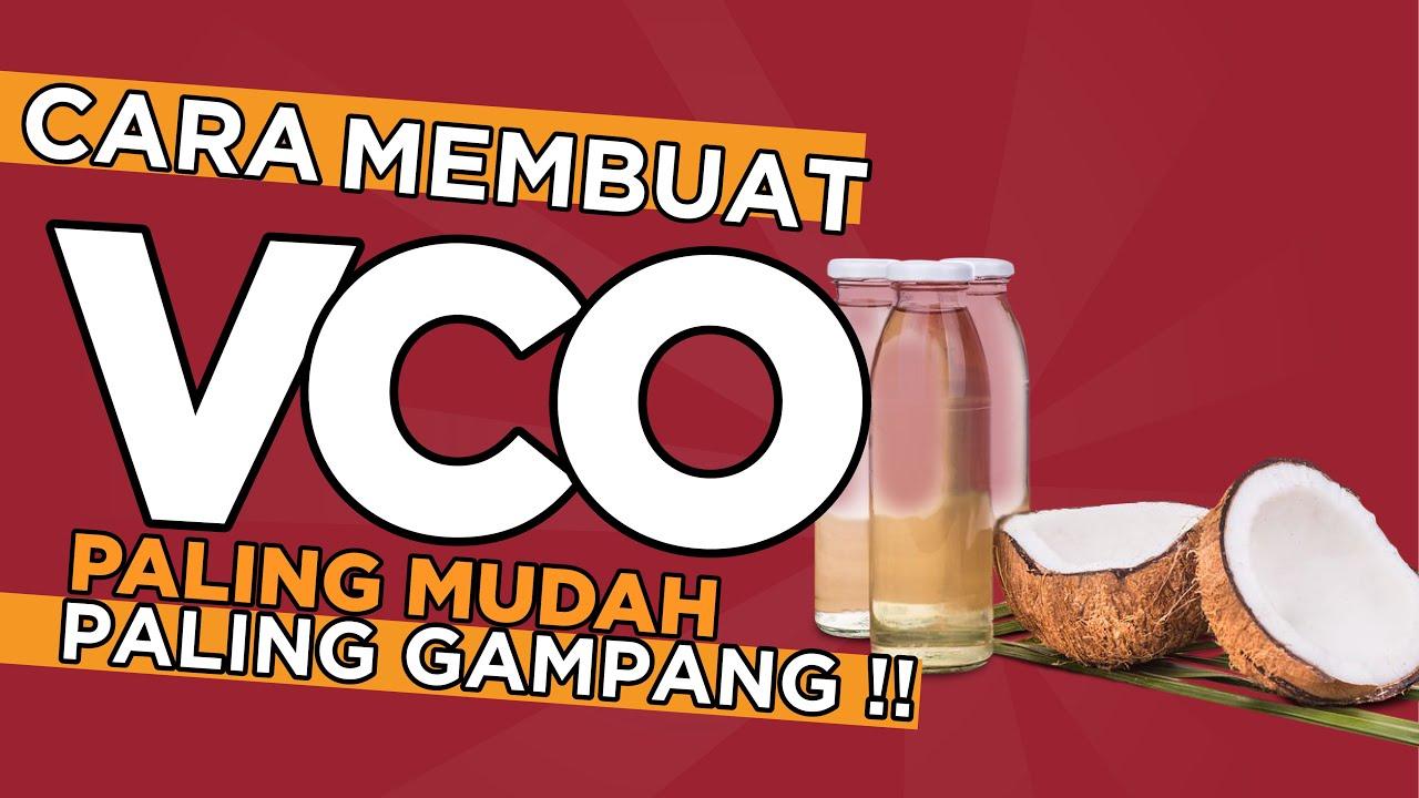Cara Membuat VCO Metode Pancingan   DIJAMIN PALING MUDAH DAN PALING GAMPANG!!!