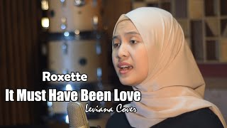 Download Lagu It Must Have Been Love - Roxette || Leviana Cover mp3