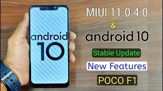 Android 10 & MIUI 11.0.4 Stable Update on Poco F1, How to Update poco F1 in Android 10