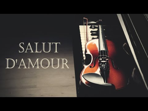 VIOLIN & PIANO 3 hours - Salut d'Amour op. 12 (Love's Greeti