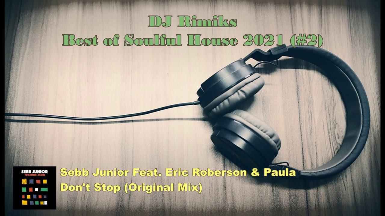 DJ Rimiks - Best of Soulful House 2021 (#2)