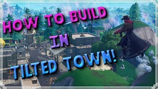 [PATCHED] How To Build in Tilted Town! (Fortnite Battle Royale)