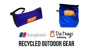 SPOTLIGHT: Berghaus and Dirtbags Climbing – Recycling and Repurposing Products Together