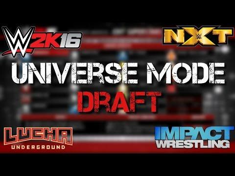 DRAFT DAY! - WWE 2k16 Universe Mode Episode 1 (TNA vs Lucha Underground vs NXT)