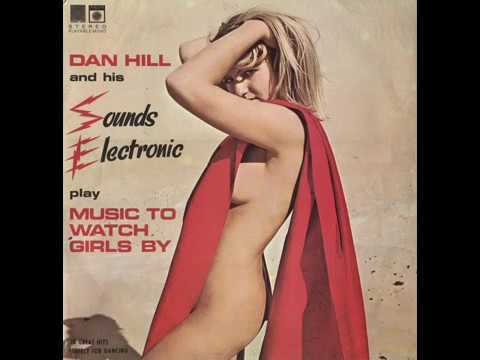 DAN HILL - MUSIC TO WATCH GIRLS BY [LP]
