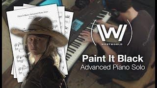 Westworld - Paint It Black (Full Advanced Piano Solo w/ Sheet Music)